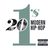 20 #1's: modern hip-hop