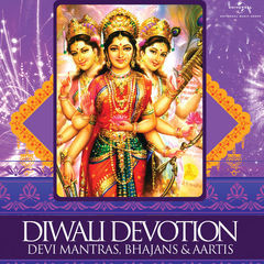 diwali devotion - devi mantras, bhajans & aartis