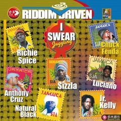 riddim driven: i swear