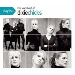 playlist the very best of dixie chicks