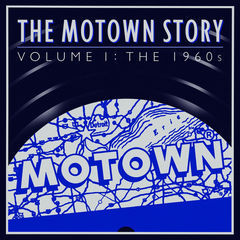 the motown story: the sixties