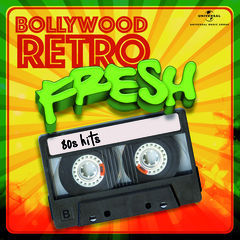 bollywood retro fresh - 80s hits