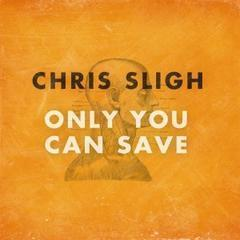 only you can save