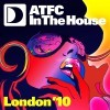 atfc in the house london '10 mixtape
