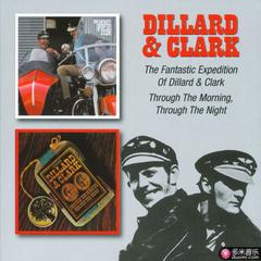 the fantastic expedition of dillard & clark/through the morning through the nig…
