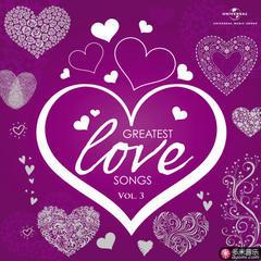 greatest love songs vol. 3
