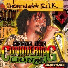 garnett silk meets the conquering lion