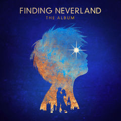 finding neverland the album(songs from the broadway musical)