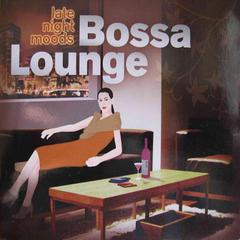 late night moods bossa lounge
