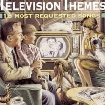 television themes 16 most requested songs