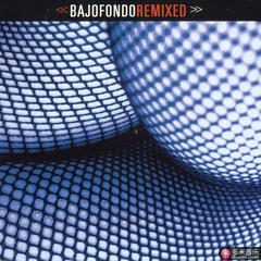 bajofondo remixed