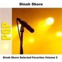 dinah shore selected favorites volume 2