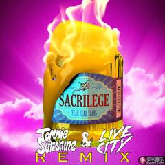 sacrilege(tommie sunshine & live city remix)