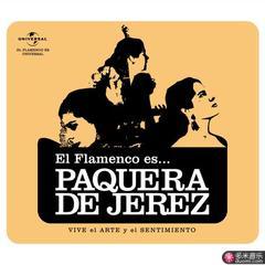 el flamenco es... la paquera de jerez(e album)