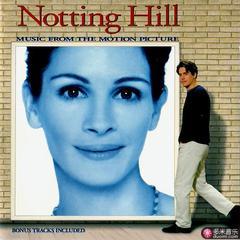 诺丁山(notting hill original soundtrack)