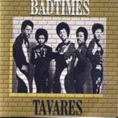 bad times - tavares live