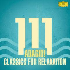 111 adagio! classics for relaxation