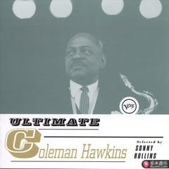 ultimate coleman hawkins