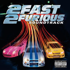 2 fast 2 furious(soundtrack)