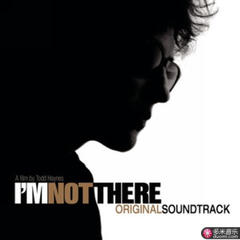 i'm not there(music from the motion picture)