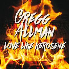 love like kerosene(live)