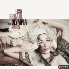 lisa ekdahl at the olympia, paris