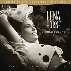 lena horne at m-g-m : ain' it the truth