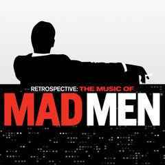 retrospective: the music of mad men(original series soundtrack)