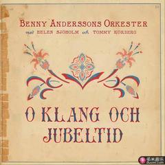 benny anderssons orkester   o klang och jubeltid