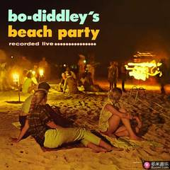 bo diddley´s beach party