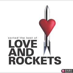 sorted!the best of love and rockets