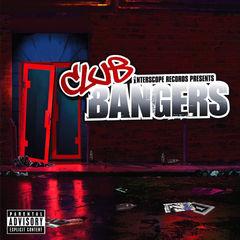 interscope presents:  club bangers(international version(explicit))