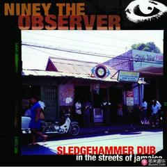 sledgehammer dub in the streets of jamaica